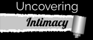 Uncovering Intimacy