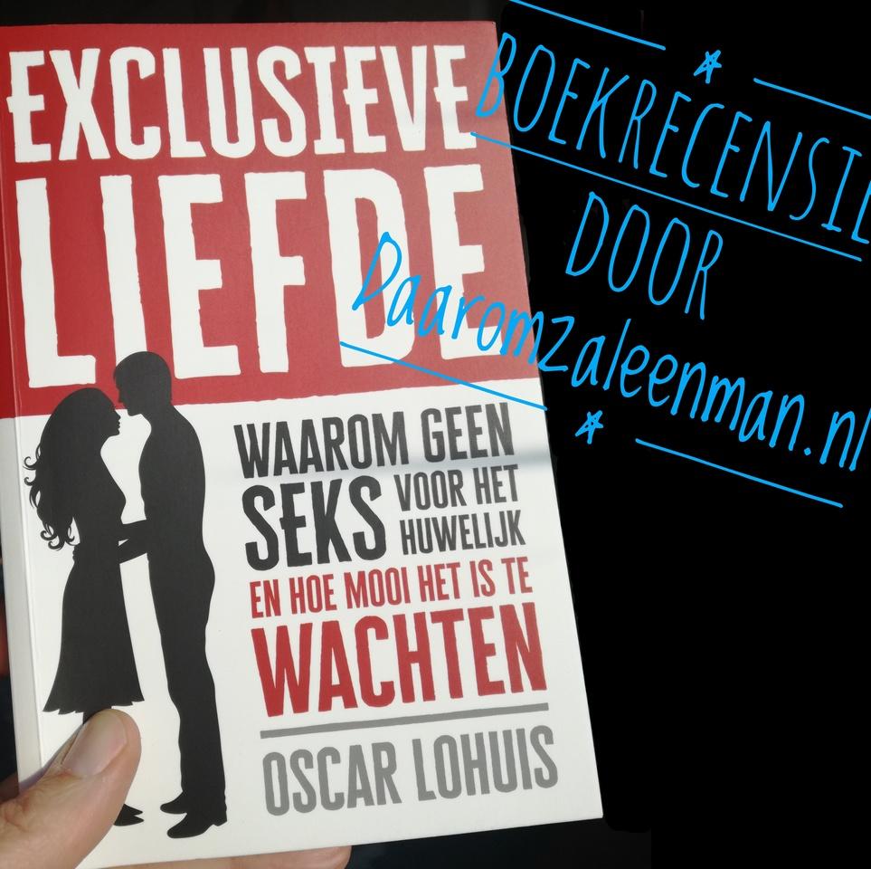 Exclusieve Liefde - Oscar Lohuis